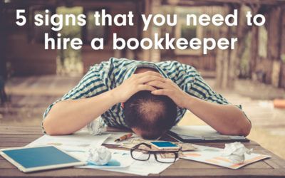 5 signs that you need to hire a bookkeeper