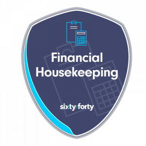 sixty:forty Financial House Keeping Course